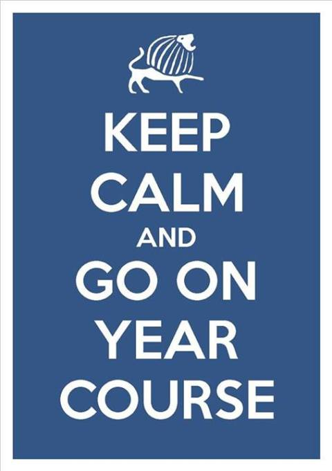 Keep Calm and Go on Year Course!